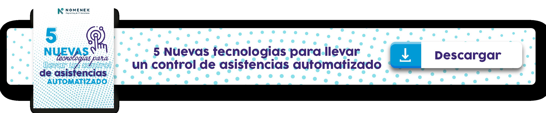 5 Nuevas tecnologias para llevar un control de asistencias automatizado